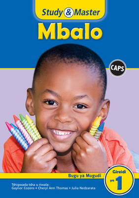 Study and Master Mathematics Grade 1 Caps Learner's Book Tsivenda Translation by Gaynor Cozens, Cheryl Ann Thomas
