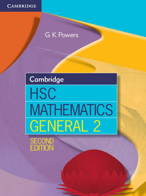 Cambridge HSC Mathematics General 2 by Greg Powers