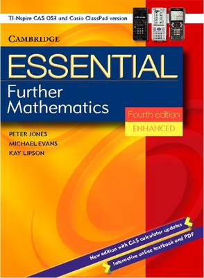 Essential Further Mathematics Fourth Edition Enhanced TIN/CP Version by Peter Jones, Michael Evans, Kay Lipson