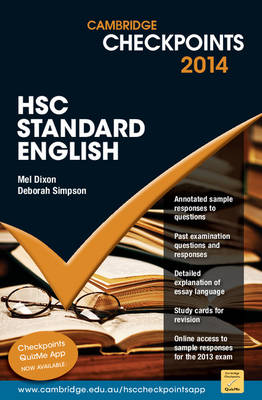 Cambridge Checkpoints HSC Standard English 2014 by Melpomene Dixon, Deborah Simpson