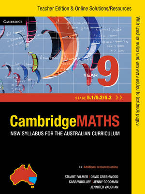 Cambridge Mathematics NSW Syllabus for the Australian Curriculum Year 9 5.1, 5.2 and 5.3 Teacher Edition by Jenny Goodman