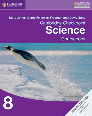 Cambridge Checkpoint Science Coursebook 8 by Mary Jones, Diane Fellowes-Freeman, David Sang
