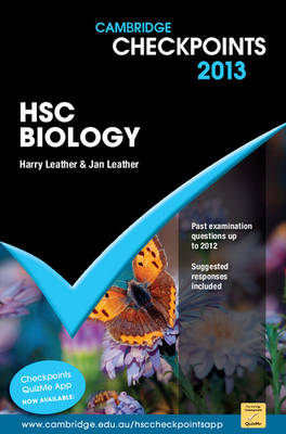 Cambridge Checkpoints HSC Biology 2013 by Harry Leather, Jan Leather