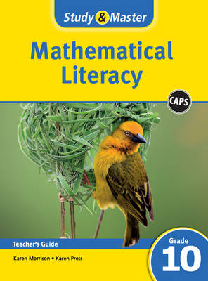 Study and Master Mathematical Literacy Grade 10 Caps Teacher's File by Karen Morrison, Karen Press