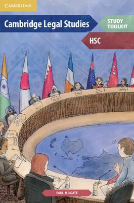 Cambridge HSC Legal Studies Toolkit by Paul Milgate, Daryl Le Cornu, Ann Miller, Sarah Robinson
