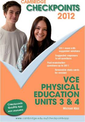 Cambridge Checkpoints VCE Physical Education Units 3&4 by Michael Kiss