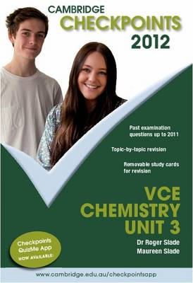 Cambridge Checkpoints VCE Chemistry Unit 3 2012 by Roger Slade, Maureen Slade