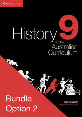 History for the Australian Curriculum Year 9 Bundle 2 by Angela Woollacott, Michael Adcock, Margaret Allen, Raymond Evans