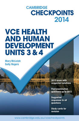 Cambridge Checkpoints VCE Health and Human Development Units 3 and 4 2014 by Mary McLeish, Sally Rogers
