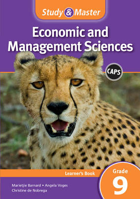 Study & master economic and management sciences CAPS: Gr 9: Learner's book by Marietjie Barnard, Angela Voges, Christine de Nobrega