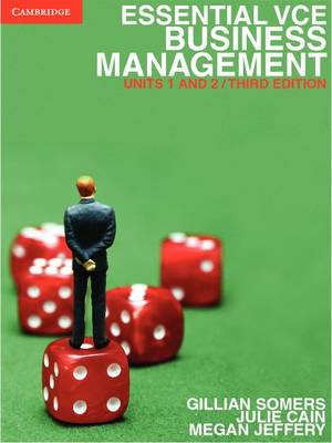Essential VCE Business Management Units 1&2 by Gillian Somers, Julie Cain, Megan Jeffery