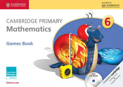 Cambridge Primary Mathematics Stage 6 Games Book with CD-ROM by Emma Low, Mary Wood