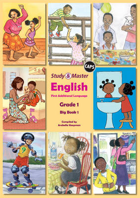 Study and Master English Literacy Grade 1 Big Book 1 Caps First Additional Language by Arabella Koopman