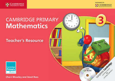 Cambridge Primary Mathematics Stage 3 Teacher's Resource with CD-ROM by Cherri Moseley, Janet Rees