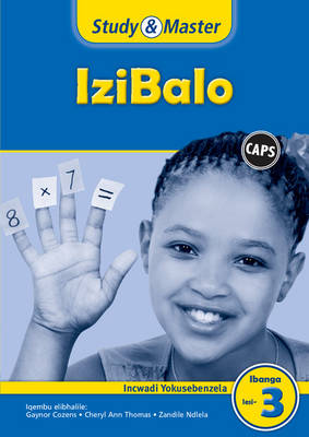 Study and Master Mathematics Grade 3 Caps Workbook Isizulu Translation by Gaynor Cozens, Cheryl Ann Thomas