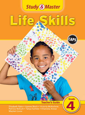 Study & master life skills: Gr 4: Teacher's guide by