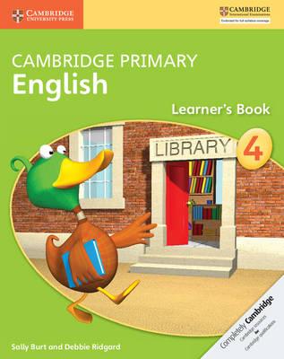 Cambridge Primary English Stage 4 Learner's Book by Sally Burt, Debbie Ridgard