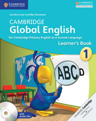 Cambridge Global English Stage 1 Learner's Book with Audio CDs (2) by Caroline Linse, Elly Schottman