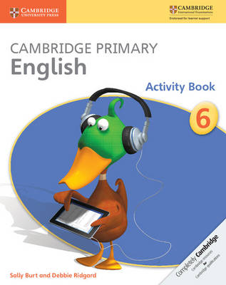 Cambridge Primary English Stage 6 Activity Book by Sally Burt, Debbie Ridgard