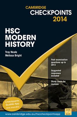 Cambridge Checkpoints HSC Modern History by Troy Neale, Melissa Bright