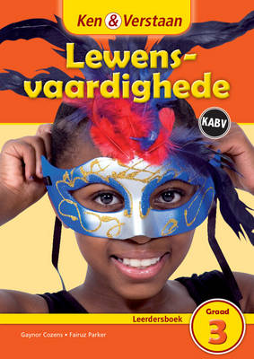 Study and Master Life Skills Grade 3 Caps Learner's Book Afrikaans Translation by Gaynor Cozens, Fairuz Parker