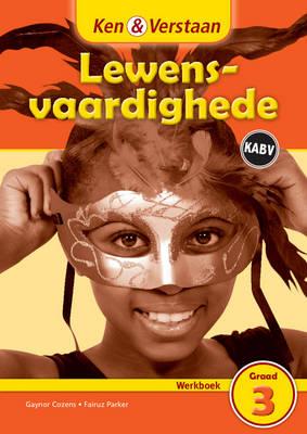 Study and Master Life Skills Grade 3 Caps Workbook Afrikaans Translation by Gaynor Cozens, Fairuz Parker