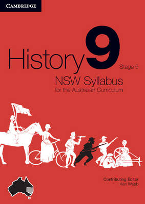 History NSW Syllabus for the Australian Curriculum Year 9 Stage 5 Bundle 3 Textbook and Electronic Workbook by Angela Woollacott, Michael Adcock, Alsion Mackinnon