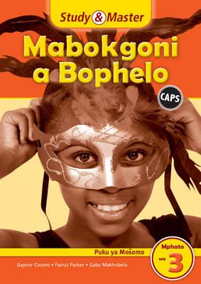 Study & master mabokgoni a bophelo: Gr 3: Workbook by