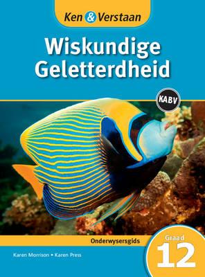 Study and Master Mathematical Literacy Grade 12 CAPS Teacher's Guide Afrikaans Edition by Karen Press, Karen Morrison