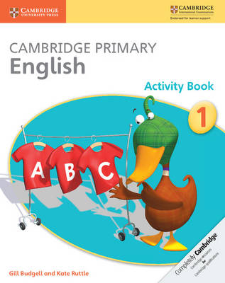 Cambridge Primary English Activity Book Stage 1 Activity Book by Gill Budgell, Kate Ruttle