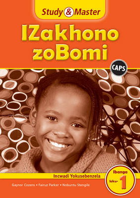 Study and Master Life Skills Grade 1 Caps Workbook Isixhosa Translation by Gaynor Cozens, Fairuz Parker