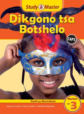 Study and Master Life Skills Grade 3 Caps Teacher's File Setswana Translation by Gaynor Cozens, Fairuz Parker