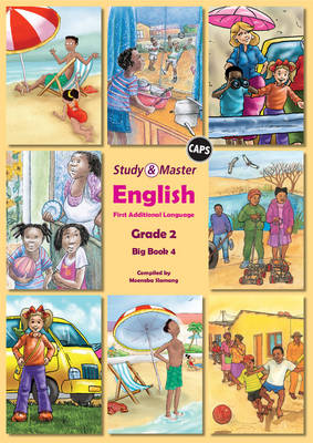 Study and Master English Literacy Grade 2 Big Book 4 for Caps First Additional Language by Moeneba Slamang