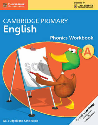 Cambridge Primary English Phonics Workbook A by Gill Budgell, Kate Ruttle