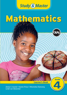 Study and Master Mathematics Grade 4 Caps Learner's Book Caps Learner's Book by Karen Press, Moeneba Slamang, Zonia Charlotte Jooste, Lindi Van Deventer