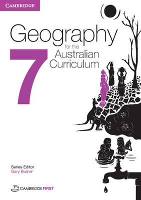 Geography for the Australian Curriculum Year 7 by Alan Boddy, Tamara Boyer, Andrew Walker, Rex Cooke