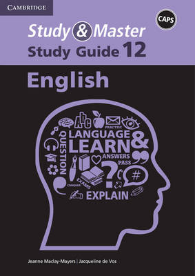 Study and Master English Grade 12 CAPS Study Guide by Jacqueline de Vos, Jeanne Maclay-Mayers
