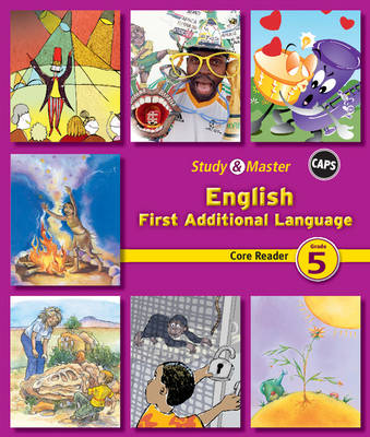 Study and Master English Grade 5 Core Reader Core Reader First Additional Language by Karen Morrison, Fiona Macgregor, Daphne Paizee