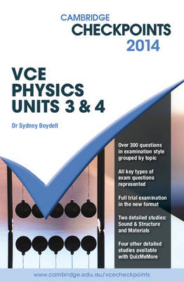 Cambridge Checkpoints VCE Physics Units 3 and 4 2014 by Sydney Boydell