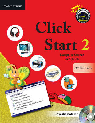 Click Start Level 2 Student's Book With CD-ROM Computer Science for Schools by Ayesha Soldier
