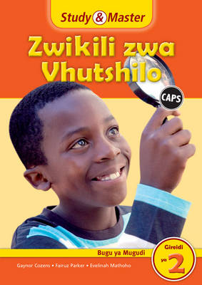 Study and Master Life Skills Grade 2 Caps Learner's Book Tshivenda Translation by Gaynor Cozens, Fairuz Parker
