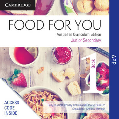 Food for You Australian Curriculum Edition Book 1 Interactive Textbook DPS App by Sally Lasslett, Glenise Perraton, Chrissy Collins