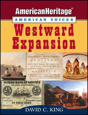 Westward Expansion by David C. King