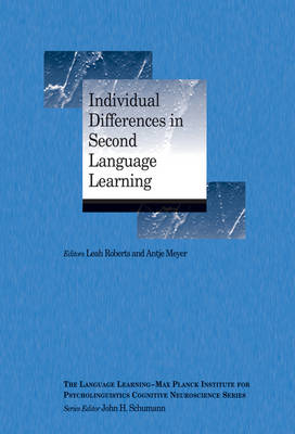 Individual Differences in Second Language Learning by Leah Roberts