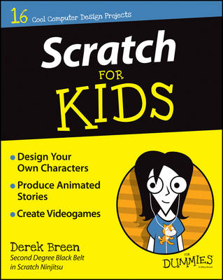 Scratch for Kids For Dummies by Derek Breen
