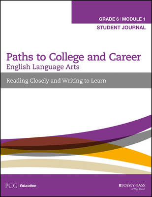 English Language Arts Workbook Reading Closely and Writing to Learn by Public Consulting Group