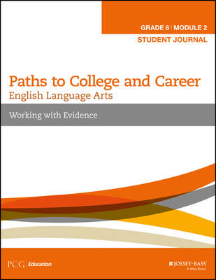 English Language Arts Workbook Working with Evidence, Student Journal by Public Consulting Group