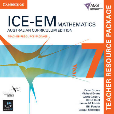 ICE-EM Mathematics Australian Curriculum Edition Year 7 Teacher Resource Package by Peter Brown, Michael Evans, Garth Gaudry, David Hunt