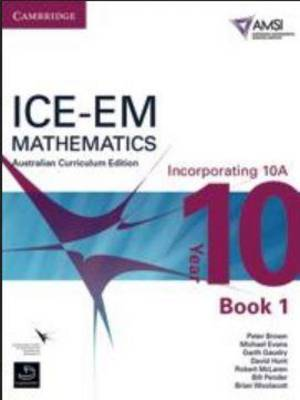 ICE-EM Mathematics Australian Curriculum Edition Year 10 Teacher Resource Package by Peter Brown, Michael Evans, Garth Gaudry, David Hunt