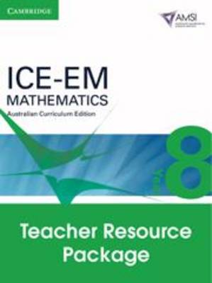 ICE-EM Mathematics Australian Curriculum Edition Year 8 Teacher Resource Package by Peter Brown, Michael Evans, Garth Gaudry, David Hunt